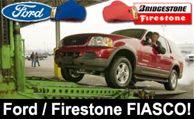 Ford / Firestone FIASCO!