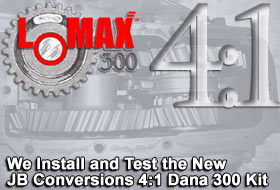 JB Conversions LoMax 4:1 Dana 300 Kit
