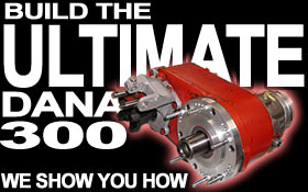 Build The Ultimate Dana 300