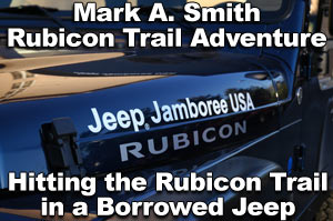 Jeep Jamboree USA Mark A. Smith Rubicon Trail Adventure